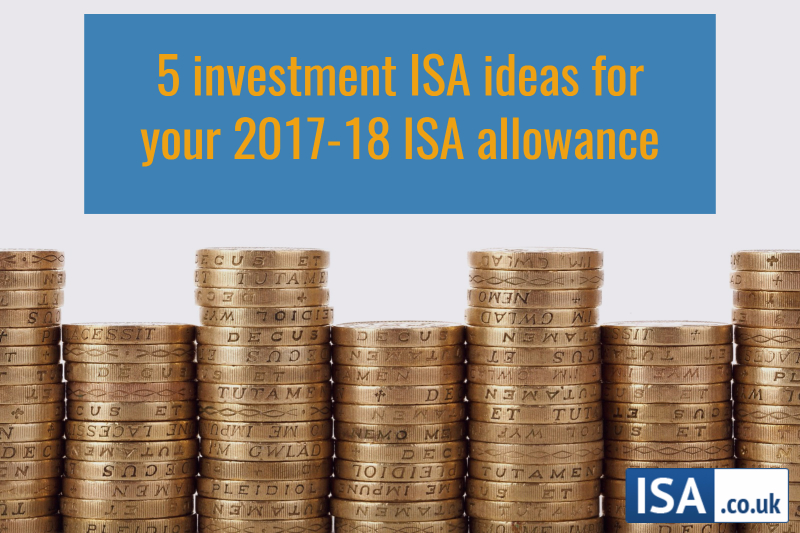5 investment ISA ideas for your 2018/19 ISA allowance