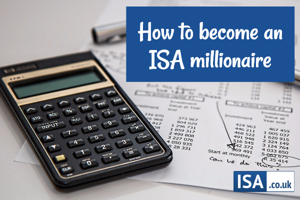 How to become an ISA millionaire